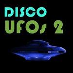 Disco UFOs Vol 2