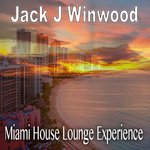 Miami House Lounge Experience