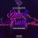 Don't Trust (Stefre Roland Remix)