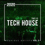 This Is Tech House 2020