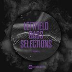 Leftfield Bass Selections Vol 15