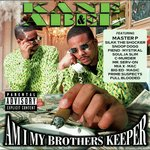 Am I My Brothers Keeper (Explicit)