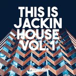 This Is Jackin House Vol 1