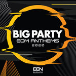 Big Party: EDM Anthems 2020