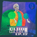 Club Culture Inc. EP 12