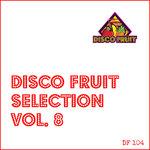Disco Fruit Selection Vol 8