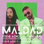 Maldad (Steve Aoki's Que Mas? Remix)