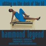 Hammond Legend, Sittin' On The Dock Of The B3
