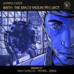 Birth: The Space Violin Project