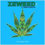 Zeweed 01 (Smoooking Music By Ze Cannabis Magazine)