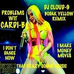 Bodak Yellow (That Crazy Sound Remix)