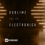 Sublime Electronica Vol 09