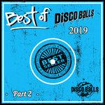 Best Of Disco Balls Records 2019 (Part 2)
