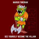 See Yourself Become The Villain