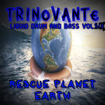 Liquid Drum & Bass Vol Six Rescue Planet Earth