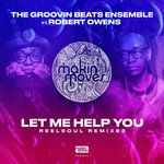 Let Me Help You (Reelsoul Remixes)