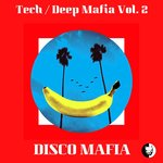Tech/Deep Mafia Vol 2