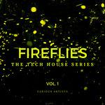 Fireflies (The Tech House Series) Vol 1