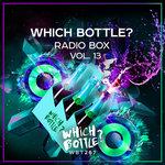 Which Bottle?: Radio Box Vol 13
