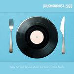 Hausmannskost 2K20/Tasty & Fresh House Music For Today's Club Menu