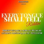 Every Tongue Shall Tell Riddim