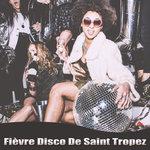 Fievre Disco De Saint Tropez
