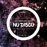 Get Involved With Nu Disco Vol 19