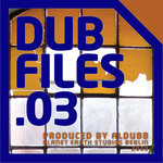 Dub Files Vol 3