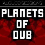 Planets Of Dub Vol 1