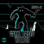 Game Based Horror