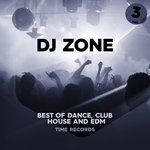 DJ Zone Vol 3 (Best Of Dance, Club, House & Edm)