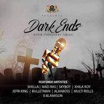 Dark Endz Riddim