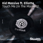 Touch Me (In The Morning)