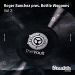 Roger Sanchez Presents Battle Weapons Vol 2