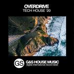 Overdrive Tech House '20