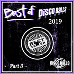Best Of Disco Balls Records 2019 Part 3