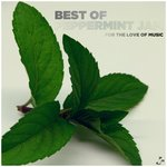 Best Of Peppermint Jam - For The Love Of Music