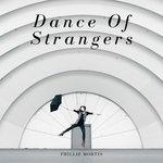 Dance Of Strangers