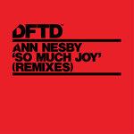 So Much Joy (Remixes)