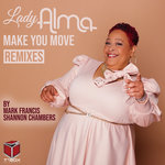 Make You Move (Mark Francis & Shannon Chambers Remixes)