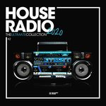 House Radio 2020 - The Ultimate Collection #1