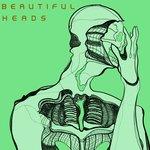 Beautiful Heads