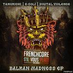 Balkan Madness EP