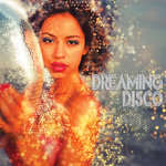 Dreaming Disco