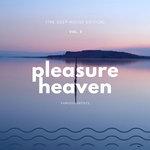 Pleasure Heaven Vol 2 (The Deep-House Edition)