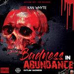 Badness In Abundance (Explicit)