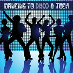 Dancing To Disco & Tech