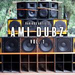 AMI Dubz Vol 1