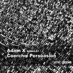 Coercive Persuasion