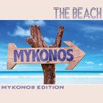 The Beach: Mykonos Edition